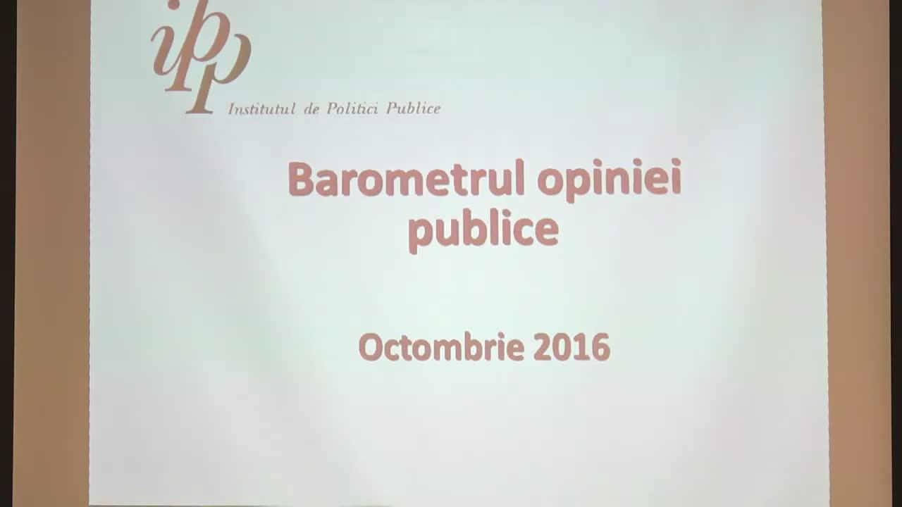 Prezentarea rezultatelor sondajului Barometrul Opiniei Publice, octombrie 2016