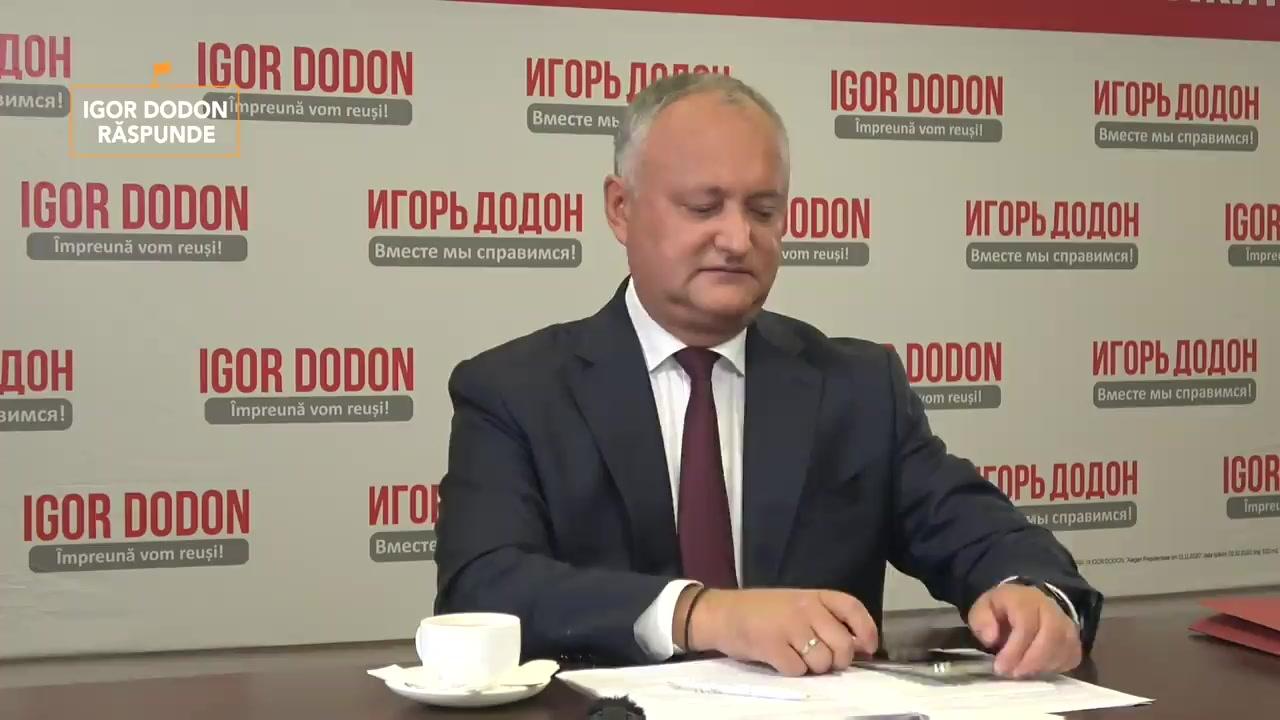 Igor Dodon Răspunde