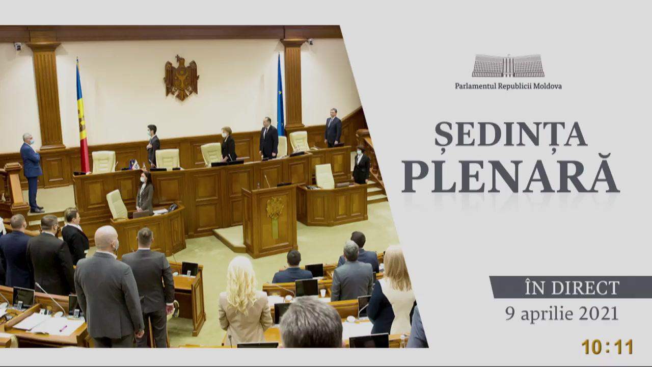 Ședința Parlamentului Republicii Moldova din 9 aprilie 2021
