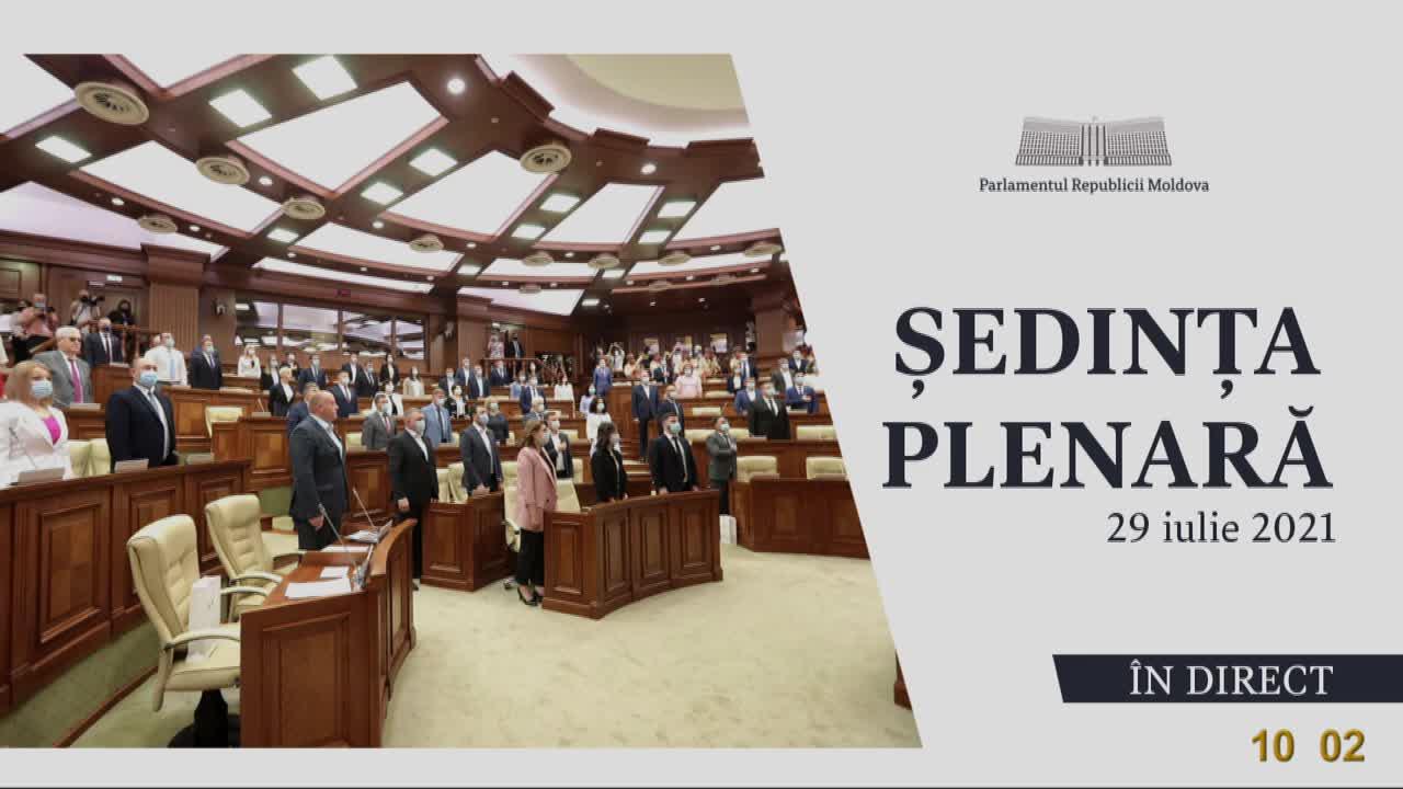 Ședința Parlamentului Republicii Moldova din 29 iulie 2021