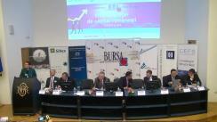 """Conferința organizată de Ziarul BURSA cu tema """"Viitorul pieței de capital românești"""", ediția a IV-a"""