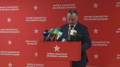 Conferință de presă susținută de președintele PSRM, Igor Dodon, privind situația politică din țară