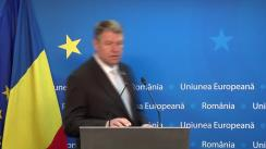 Declarație de presă susținută de președintele României, Klaus Iohannis, la finalul Consiliului European