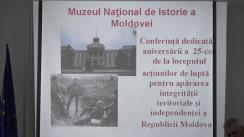 Conferința dedicată împlinirii a 25 de ani de la începutul acțiunilor de luptă pentru apărarea integrității teritoriale și independenței Republicii Moldova