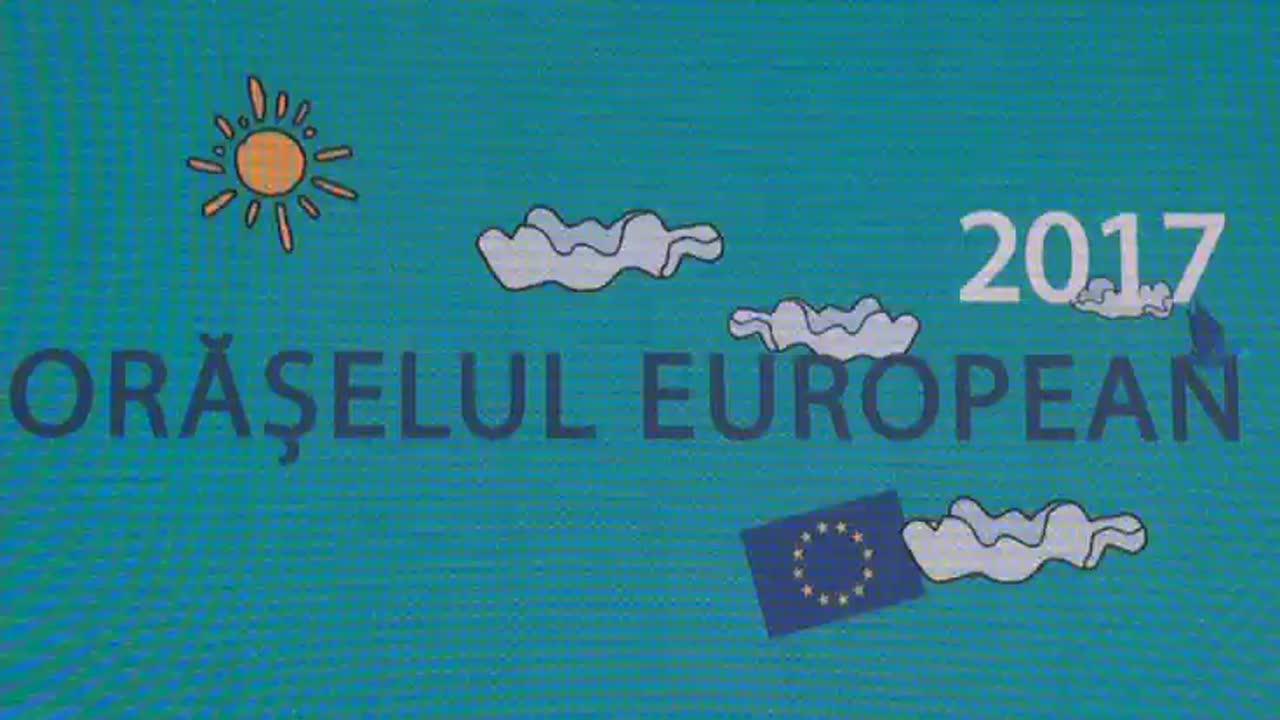 Deschiderea Orășelului European 2017