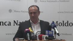 Declarație de presă susținută de viceguvernatorul BNM, Ion Sturzu