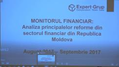 """Masa rotundă organizată de Centrul Analitic Expert-Grup """"Monitorul financiar: Analiza principalelor reforme din sectorul bancar din Republica Moldova, august - septembrie 2017"""""""