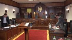 Curtea Constitțională examinea sesizarea depusă de către Guvern privind constatarea circumstanțelor care justifică instituirea interimatului funcției de Președinte al Republicii Moldova