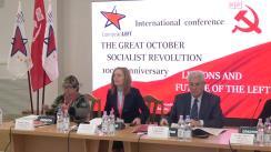 """Conferința internațională cu genericul """"Сentenarul Marii Revoluții Socialiste din Octombrie. Lecțiile lui în contextul viitoarei mișcări de stînga în Europa și în lume"""""""