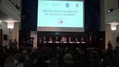 """Conferința internațională """"Provocări de securitate în Sud-Estul Europei"""""""