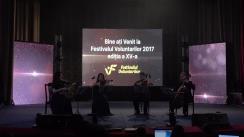 """Gala de premiere a activiștilor civici """"Festivalul Voluntarilor"""", ediția 2017"""