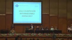 Premierea olimpicilor români care s-au remarcat în anul 2017 la concursurile internaționale pe discipline școlare