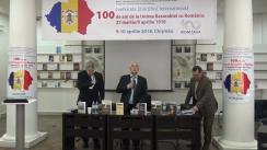 """Conferința Științifică Internațională """"100 de ani de la Unirea Basarabiei cu România: 27 martie/9 aprilie 1918"""""""