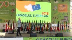 Deschiderea oficială a Orășelului European