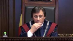 Curtea Constituțională examinează sesizarea privind modul de încetare a raporturilor de serviciu a funcționarilor cu statut special din Ministerul Afacerilor Interne