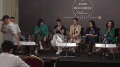 Food Bloggers Conference 2018, Summer Edition. Panelul: Bloggers' Talk