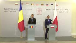Declarații susținute de Președintele României, Klaus Iohannis, și Președintele Republicii Polone, Andrzej Duda, cu prilejul Reuniunii la nivel înalt a Formatului București 9