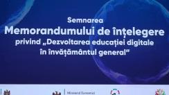"""Semnarea Memorandumul de înțelegere privind """"Dezvoltarea educației digitale în învățământul general"""""""