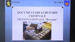 """Conferință de presă organizată de PCCOCS în comun cu INI al IGP al MAI cu tema """"Rezultatele investigațiilor activității organizației criminale internaționale """"Borman"""""""