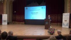 """Conferința internațională """"România și evenimentele istorice din perioada 1914-1920. Desăvârșirea Marii Uniri și Întregirea României"""""""