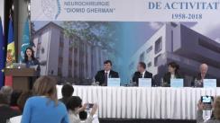 Conferința Științifică organizată cu ocazia aniversării a 60 ani de activitate a Institutului de Neurologie și Neurochirurgie