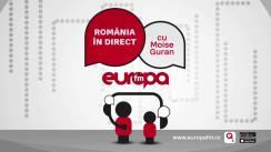 Romania in direct cu Moise Guran
