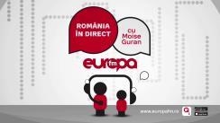 Ediție specială România în Direct cu Moise Guran și Teodor Tiță