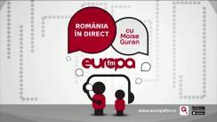 Ediție Specială România în Direct cu Moise Guran, Liviu Avram, Cristian Tudor Popescu și Cristi Dănileț