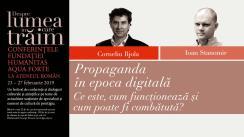 """Conferința profesorului Corneliu Bjola cu tema """"Propaganda în epoca digitală. Ce este, cum funcționează și cum poate fi combătută?"""", urmată de un dialog cu Ioan Stanomir. Eveniment desfășurat în cadrul Conferințelor """"Despre lumea în care trăim"""""""