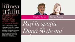 """Conferința susținută de Bogdan Marcu cu tema """"Pași în spațiu. După 50 de ani"""", urmată de un dialog cu Corina Negrea. Eveniment desfășurat în cadrul Conferințelor """"Despre lumea în care trăim"""""""