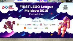 Finala FIRST LEGO League Moldova 2019