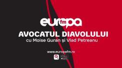 Avocatul Diavolului cu Vlad Petreanu și Moise Guran