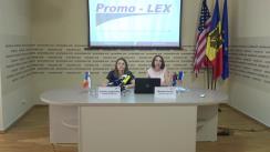 """Lansarea de către Asociația Promo-LEX a raportului semestrial privind """"Monitorizarea transparenței activității administrației publice locale de nivelul II și a UTA Găgăuzia. Semestrul II al anului 2018."""""""