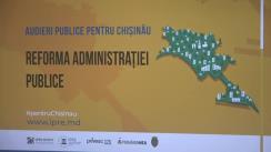 Audieri publice pentru Chișinău pe subiectul reformei administrației publice din mun. Chișinău