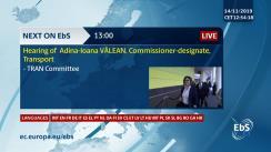 Audierea Comisarului desemnat pentru Transporturi, Adina-Ioana Vălean (România)