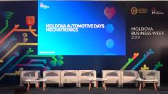 "Evenimentul ""Moldova Business Week 2019"". Panelul: Moldova Automotive Days / Mechatronics"