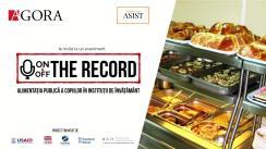 """Evenimentul """"On&Off the record"""". Tema: Alimentația publică. Cantinele"""