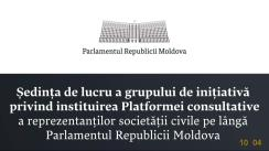 Ședința Platformei consultative a reprezentanților societății civile pe lângă Parlamentul Republicii Moldova