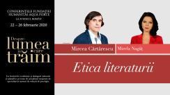 """Conferință susținută de Mircea Cărtărescu, """"Etica literaturii"""", urmată de un dialog cu Mirela Nagâț. Eveniment desfășurat în cadrul Conferințelor """"Despre lumea în care trăim"""""""