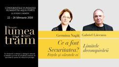 """Conferință susținută de Germina Nagâț, """"Ce a fost Securitatea? Fețele și vârstele ei"""", urmată de un dialog cu Gabriel Liiceanu, """"Limitele deconspirării"""". Eveniment desfășurat în cadrul Conferințelor """"Despre lumea în care trăim"""""""