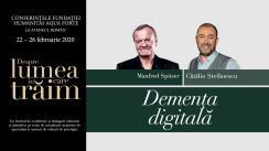 """Conferință susținută de Manfred Spitzer, """"Demența digitală"""", urmată de un dialog cu Cătălin Ștefănescu. Eveniment desfășurat în cadrul Conferințelor """"Despre lumea în care trăim"""""""