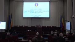 """Conferința-dezbatere organizată de Academia Română pe tema schimbărilor climatice """"Cercetarea științifică internațională și românească – soluții de adaptare la schimbările climatice și de atenuare a acestora"""""""