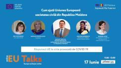 EU Talks: Răspunsul UE la criza provocată de COVID-19