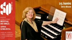 Recital de orgă cu Anna Strezeva