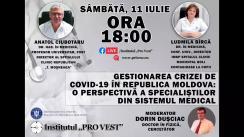 """Dezbatere publică organizată de Institutul """"Pro Vest"""" cu tema """"Gestionarea crizei de COVID-19 în Republica Moldova: o perspectivă a specialiștilor din sistemul medical"""""""