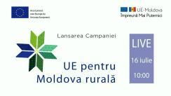 """Lansareacampaniei """"UE pentru Moldova rurală"""""""