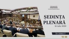 Ședința Parlamentului Republicii Moldova din 16 iulie 2020