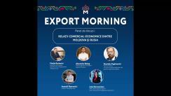 """Evenimentul """"Export Morning. Panel de discuții: relații comercial-economice dintre Moldova și Rusia"""""""