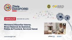 Zilele Diasporei 2020. Sesiunea: Ministerul Afacerilor Interne