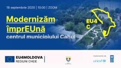 """Evenimentul """"Modernizăm împrEUnă centrul municipiului Cahul"""""""